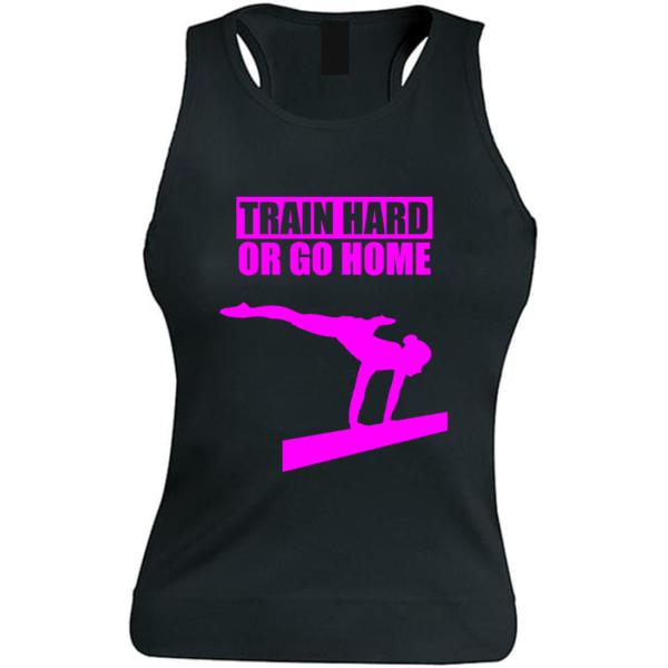 Train Hard or Go Home Debardeur Fille